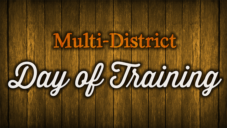 Multi-District Training Day – Saturday, January 27